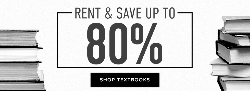 Rent & Save up to 80%. Click to shop Textbooks.